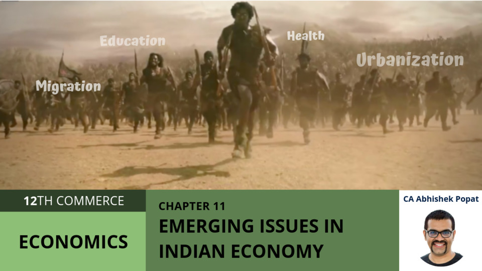 Chapter 11: Emerging Issues in Indian Economy