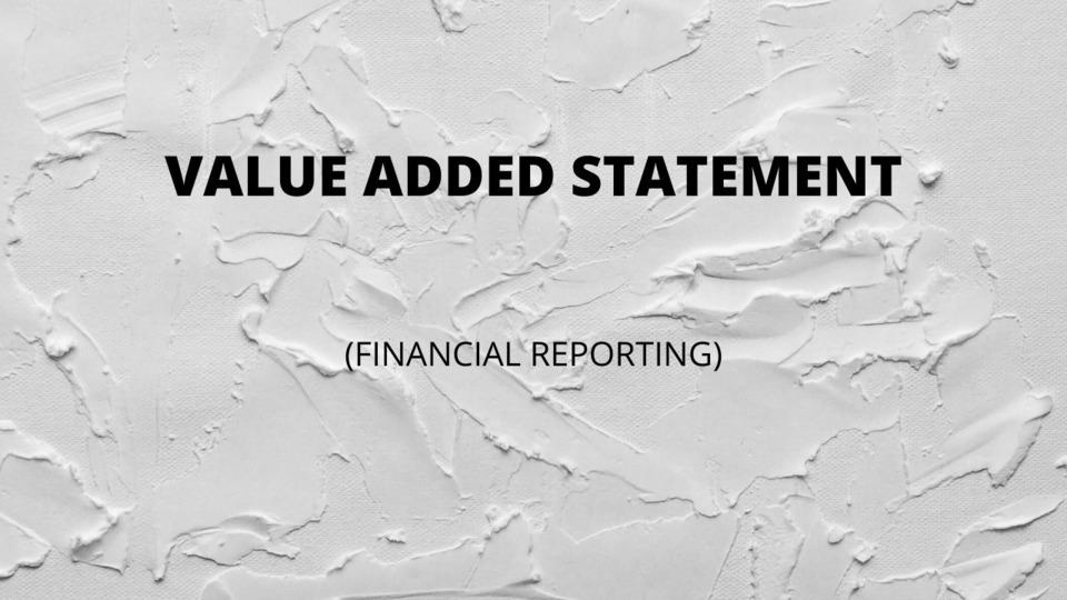 Value Added Statement