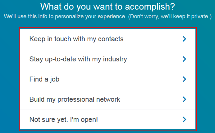 Reason why you want to create a LinkedIn account