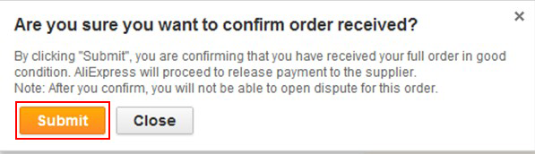 Submit confirmation of your AliExpress order delivery