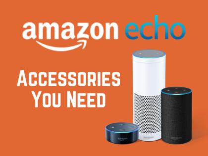 Amazon Echo, Echo 2, and Echo Dot