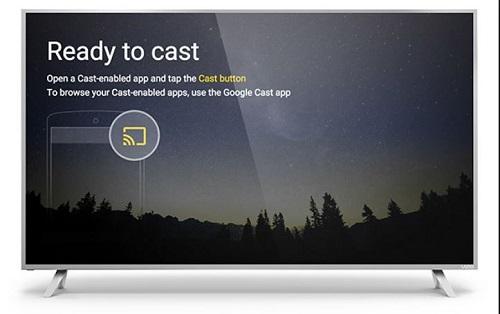 Chromecast is ready to cast