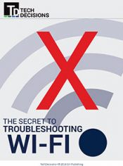 The Secrets to Troubleshooting Wi-Fi