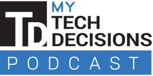 My TechDecisions Podcast – Episode 11, Mark McPherson of Advanced Inc.