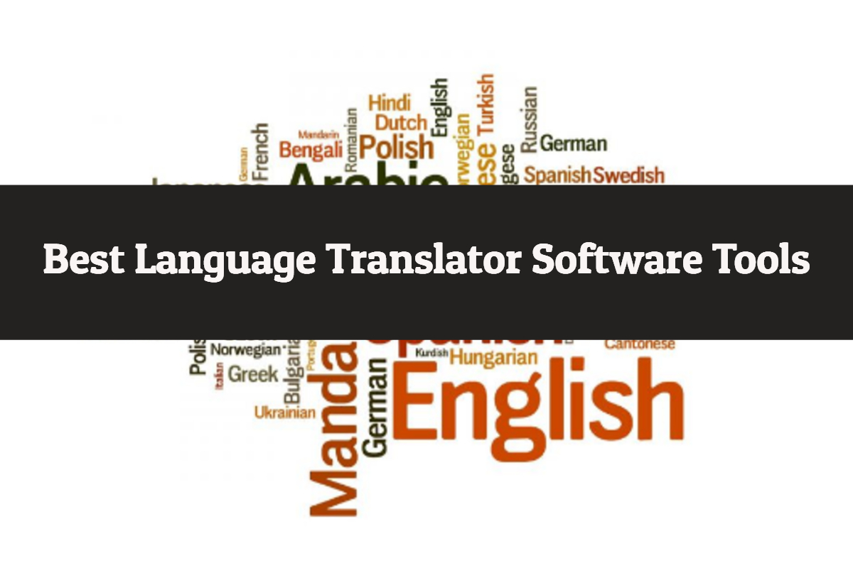 Best Language Translator Software's available in the market