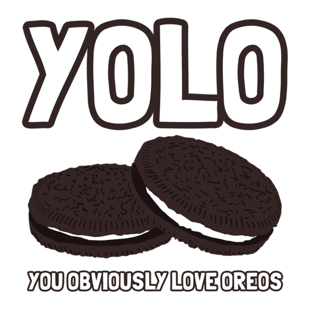 You obviously love oreos