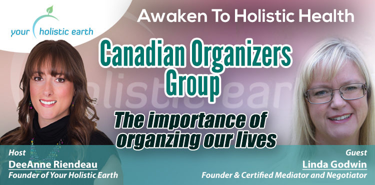 Canadian Organizers Group -Awaken To Holistic Health Ep 5 Cover