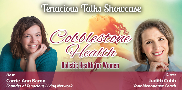 Cobblestone Health - Tenacious Talks Ep 10