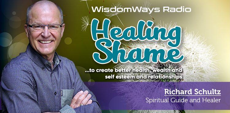 Healing Shame - WisdomWays Radio Ep 18 - Tenacious Living Network