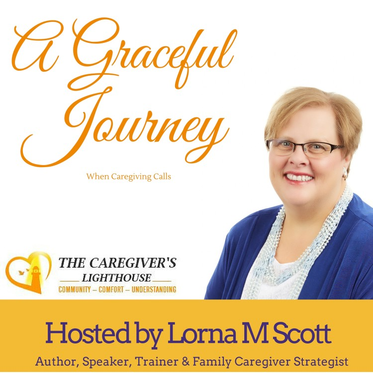 A Graceful Journey -Lorna M Scott Podcast- Cover