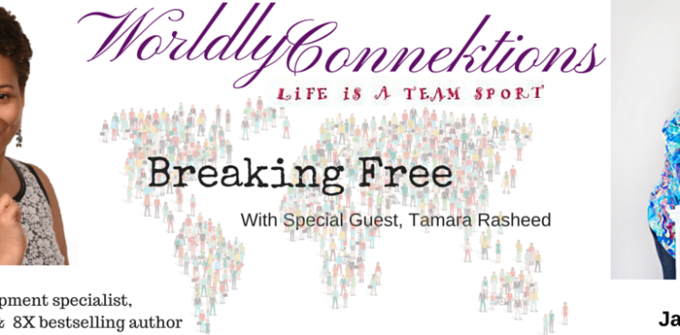 Break Free - Worldly Connektions Episode 23 Cover