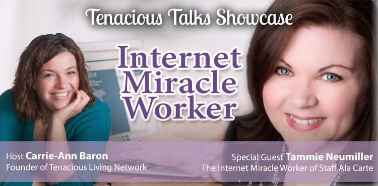 Internet Miracle Worker - Tenacious Talks Ep 33 - TLR Station