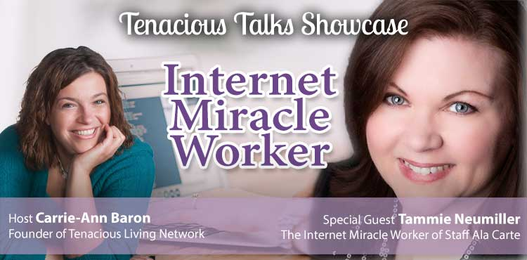 Internet Miracle Worker - Tenacious Talks Ep 33 - TLR Station