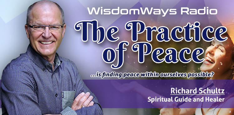 The Practice of Peace - WisdomWays Radio Ep 13 - TLR Station Cover