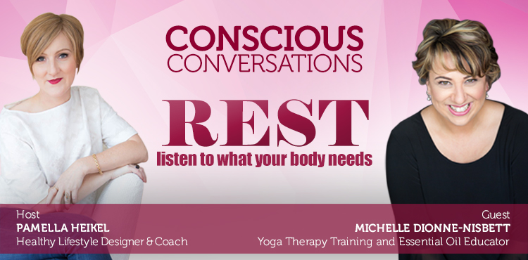 Rest: Listen To What Your Body Needs - Conscious Conversation Ep 2 Cover
