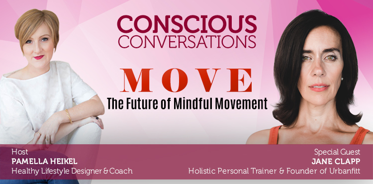 Move: The Future Of Mindful Movement -Conscious Conversations Ep 4 Cover