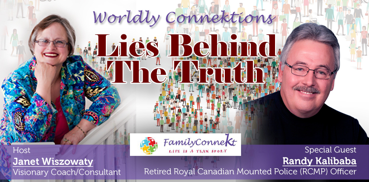 Lies Behind The Truth - Worldly Connektions Episode 38 Cover