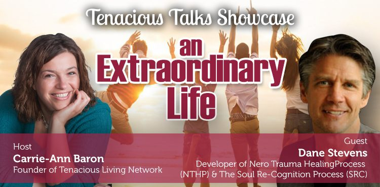 An Extraordinary Life - Tenacious Talks Ep 41 - TLR Station Cover