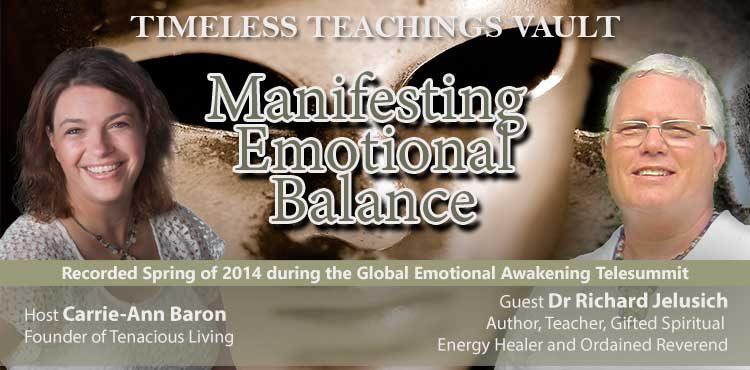 Manifesting Emotional Balance - Timeless Teachings Vault Ep 05 - TLN