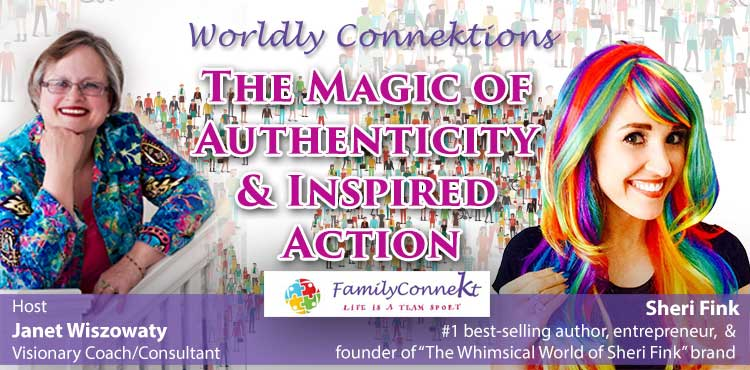 The Magic of Authenticity and Inspired Actions - Worldly Connektions Ep 08 - TLN