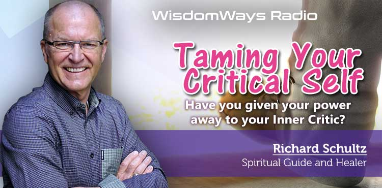 Taming Your Critical Self - WisdomWays Radio Ep 22 - TLR Stations Cover