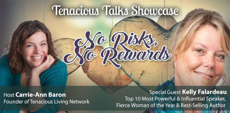 No Risk No Rewards - Tenacious Talks Ep 25 - TLR Station