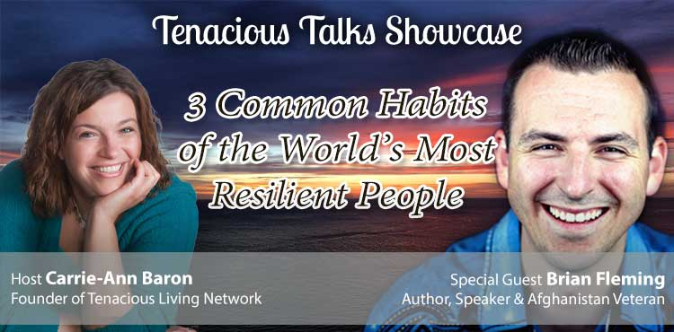 3 Common Habits Of The World's Most Resilient People - TTS Ep 24 -TLN