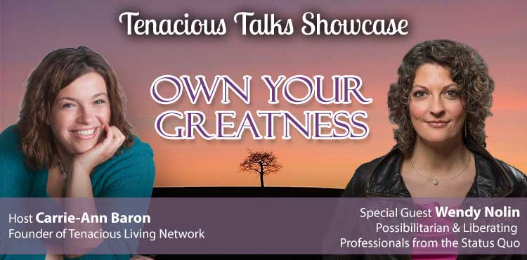 Own Your Greatness! - Tenacious Talks Ep 16 - TLR Station Cover