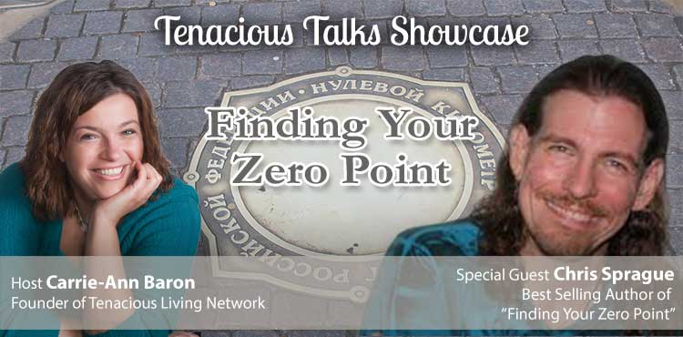 Finding Your Zero Point - Tenacious Talks Ep 11 - TLR Station