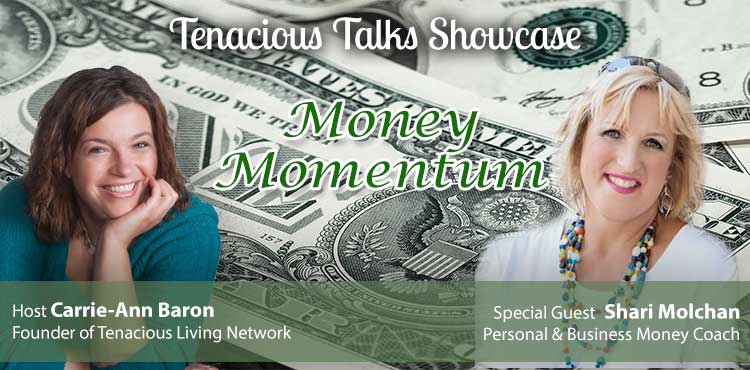 Money Momentum - Tenacious Talks Ep 07 - TLR Station