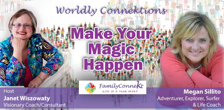 Make Your Magic Happen - Worldly Connektions Ep 52 - TLR Station