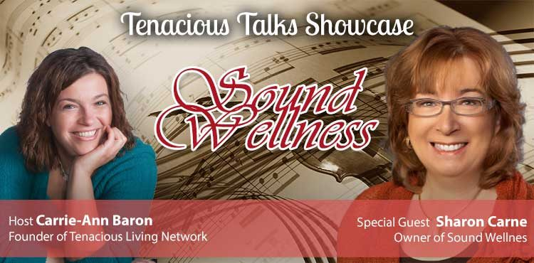 Sound Wellness - Tenacious Talks Ep 02 - TLR Station