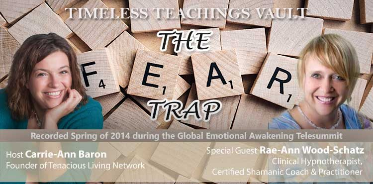 The Fear Trap - Timeless Teachings Vault Ep 10 - TLN