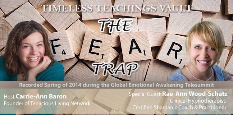 The Fear Trap - Timeless Teachings Vault Ep 10 - TLN