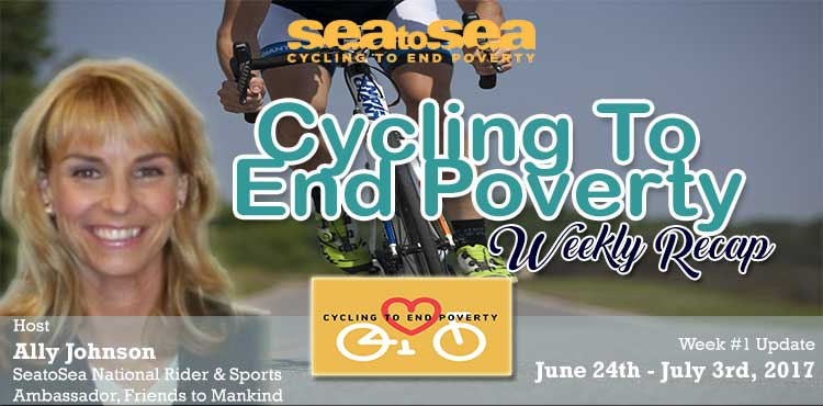 SeatoSea Cycling To End Poverty - Week # 1 Recap - Friends To Mankind with Ally Johnson Blog Cover