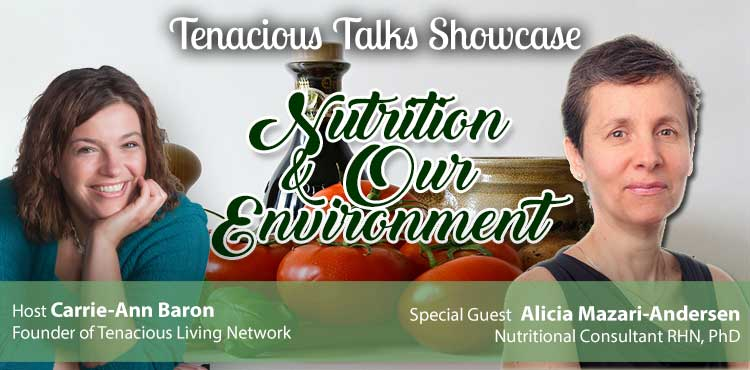 Nutrition And Our Environment - Nutritional Deficiencies - TTS Ep55 blog cover featuring guest Dr Alicia Mazari-Andersen