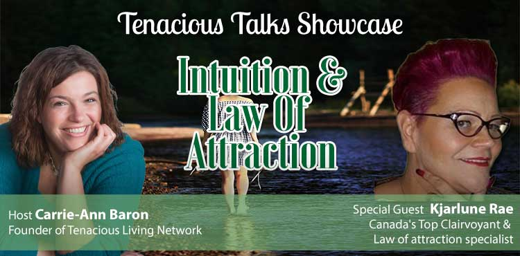 Intuition and the Law of Attraction - Uncovering the Universe - TTS Ep 57 blog cover featuring Kjarlune Rae
