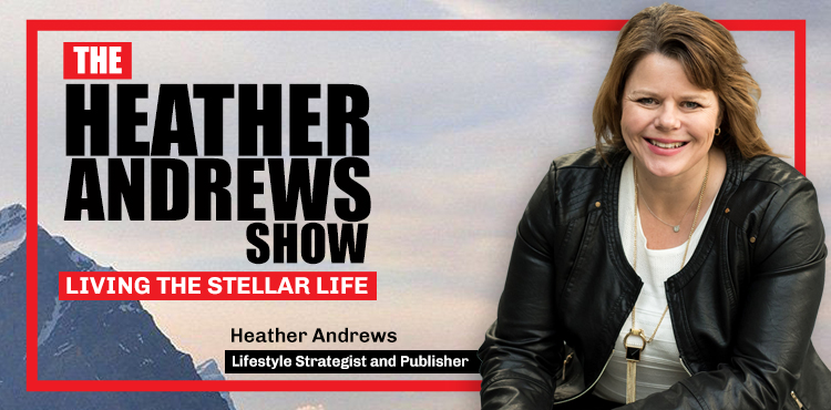 Heather Andrews - Ep 01 - The Heather Andrews Show - Tenacious Living Network