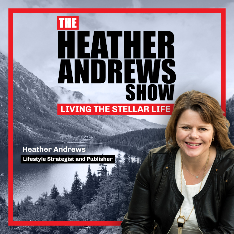 Heather Andrews - Lifestyle Strategist & Publisher - Tenacious Living On Demand Image