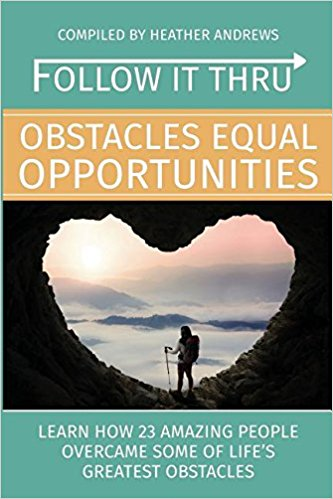 Follow It Thru: Obstacles Equal Opportunities Paperback and Audio Book