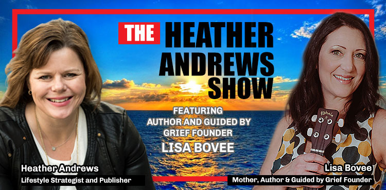 lisa-bovee-episode-04-the-heather-andrews-show-tenacious-living-network-podcast