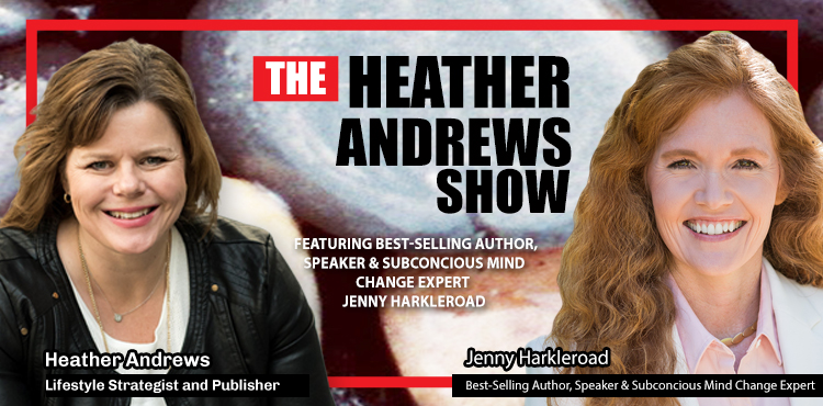 The Heather Andrews Show with Jenny Harkleroad