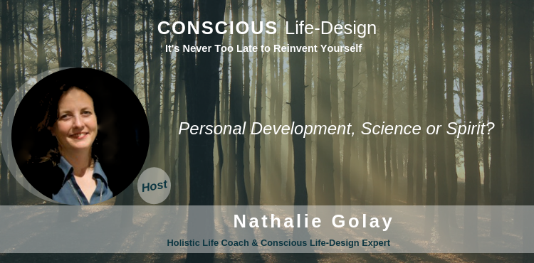 Personal Development, Science or Spirit?