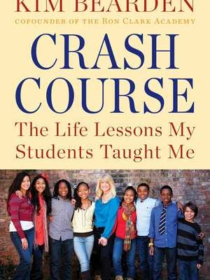 Crash Course: https://books.premierespeakers.com/products/crash-course-the-life-lessons-my-students-taught-me by Kim Bearden