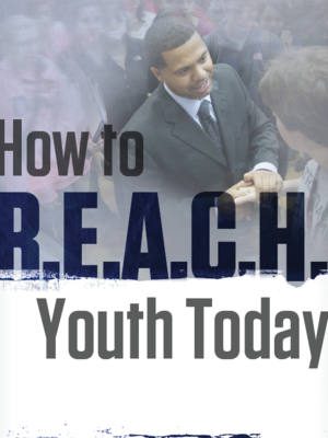 How to R.E.A.C.H. Youth Today by Manuel Scott
