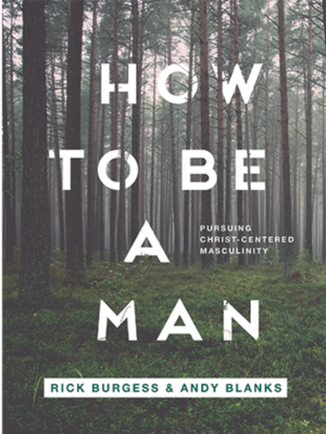 How to be a Man by Rick Burgess
