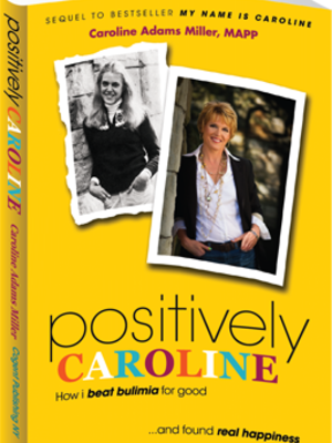 Positively Caroline by Caroline Miller