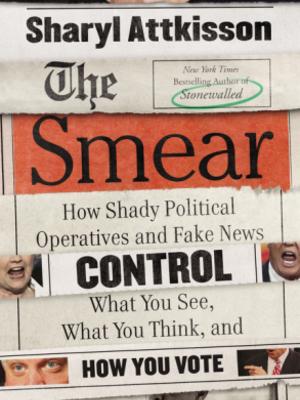 Smear by Sharyl Attkisson