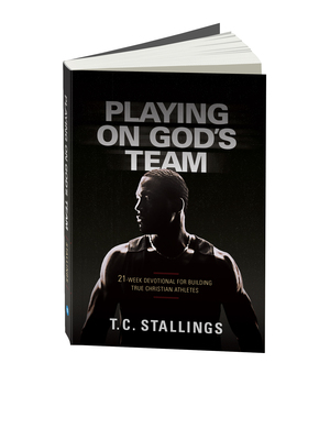 Playing on God's Team by T.C. Stallings