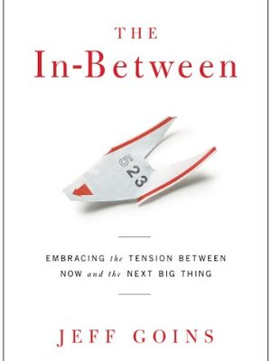 The In Between by Jeff Goins